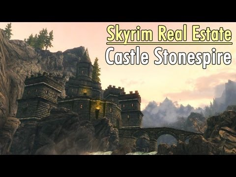 Skyrim Real Estate: Castle Stonespire