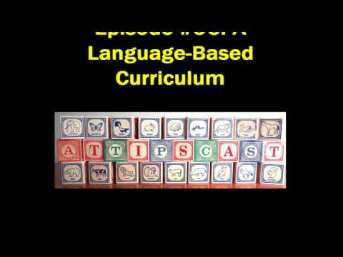 A.T.TIPSCAST Episode #96: A Language-Based Curriculum