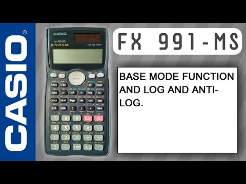 CASIO fx-991ms, Base mode function and log and Anti-Log