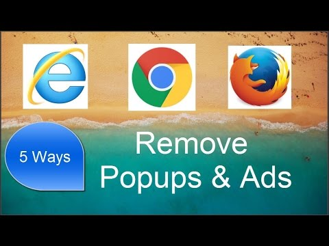 5 Ways to Remove Popups, Ads, Malwares on Web Browsers - Chrome, Firefox ,IE