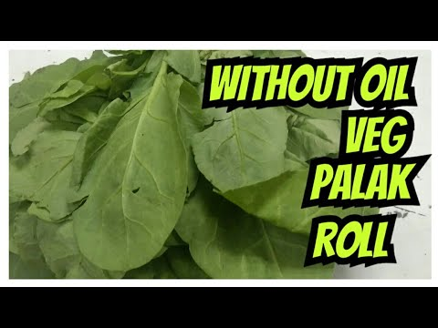 How to make without oil veg palak roll / palak paneer cheese roll