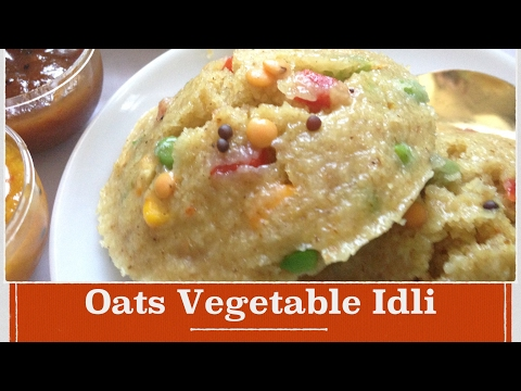 Oats Idli Recipe| How to make Healthy quick and easy oats idli | Indian breakfast