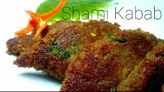 Shami Kabab Recipe │ Non Veg Recipe │ Quick & Easy Shami Kebab Recipe