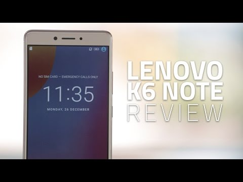Lenovo K6 Note Review | Price in India, Specifications, Verdict and More
