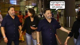 Rishi Kapoor gets EM0TI0NAL-N-CRIES As He Comes Back to Mumbai After Loosing All Hopes