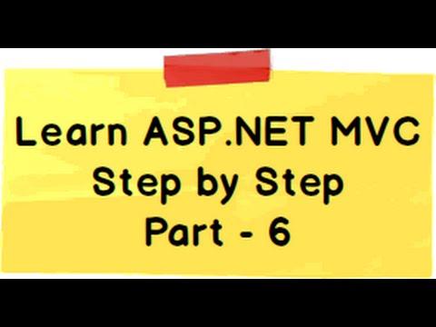 ASP.NET MVC Model View Controller (MVC) Step by Step Part 6