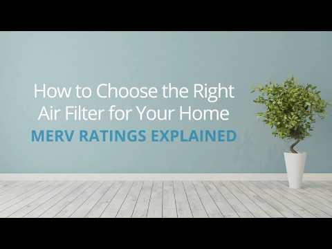 Use and Care Tips: MERV Ratings Explained and Choosing the Right Air Filter for Your Home