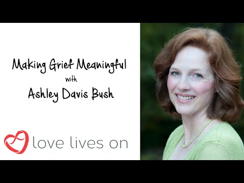 Making Grief Meaningful