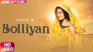 Bolliyan (Full Video) | Kaur B | Latest Punjabi Song 2018 | Speed Records