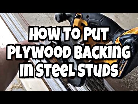 How to Put Plywood Backing in Steel Studs