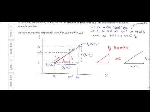 Derivation of Parametric Equations of a Line with Example