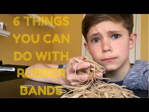 6 Things You Can Do With Rubber Bands