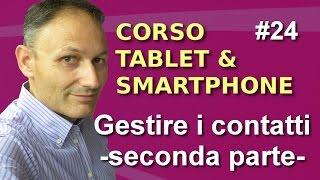 # 24 Gestire i contatti seconda parte- Maggiolina - Corso Tablet e Smartphone