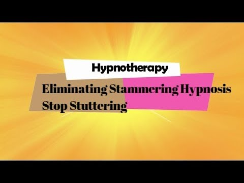 Eliminating Stammering Hypnosis -  Stop Stuttering