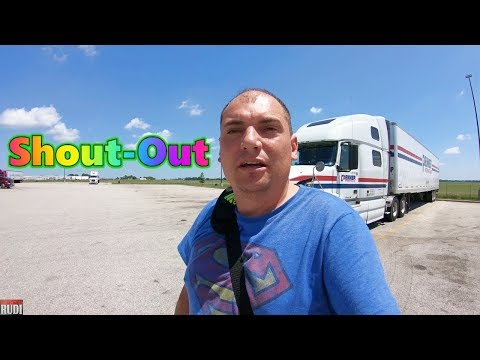 It's time for a Shout-out Trucker Rudi 06/01/18 Vlog#1442