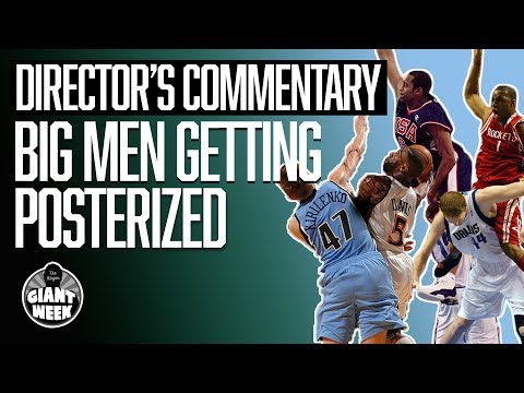 Big Men Getting Posterized   Director's Commentary   The Ringer