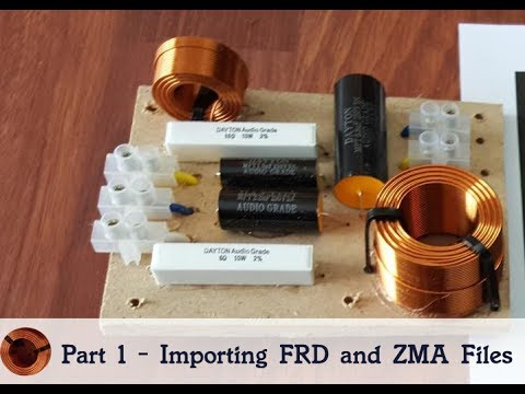 How to Design a Crossover - Part 1- Import ZMA and FRD Files