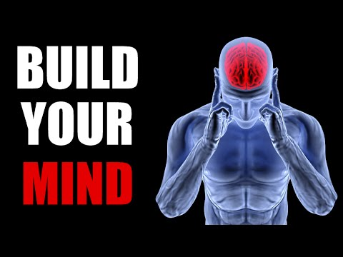 HOW TO BECOME STRONGER MENTALLY | HOW TO BE SMARTER | BUILD MUSCLE BY BUILDING YOUR MIND