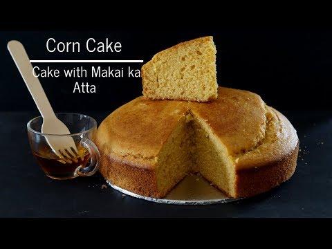 Corn Cake - Cake with Makai ka Atta - Easy Cornmeal Cake Recipe - Corn bread