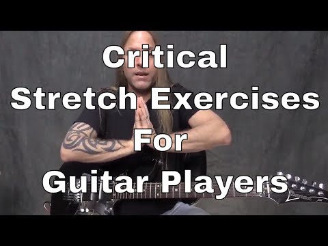 Daily Practice Tips for Guitarists #1 - Critical Stretch Exercises - Steve Stine Guitar Lesson