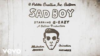 G-Eazy - Sad Boy (Lyric)