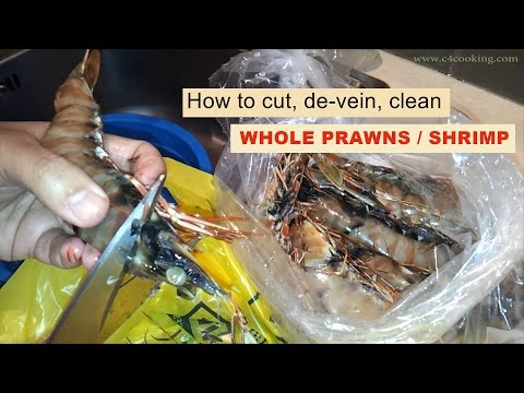 How to clean WHOLE PRAWNS / SHRIMP - ( cut, shell, de-vein, clean ) easy method