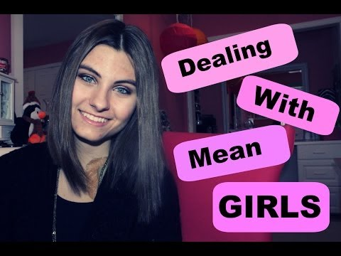 Dealing with Mean Girls: Jealousy and Insecurities