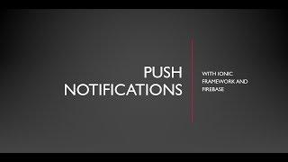 Ionic 3 Push Notification (implementation)part2 - PakVim