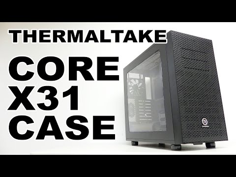 Thermaltake Core X31 Case Review