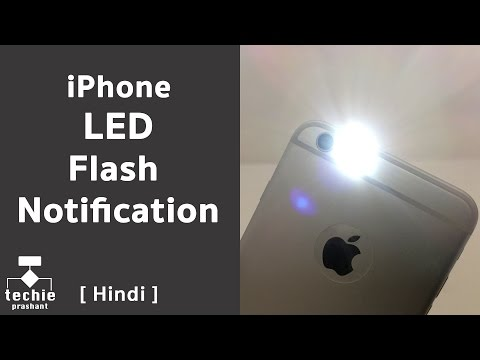How To Set LED Flash Notification in iPhone? [HINDI]