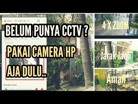 Belum Punya CCTV !!! Pakai HP aja dulu