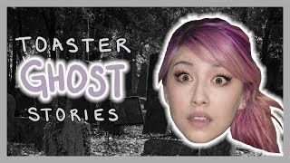 Pam Sees Dead People [TOASTER GHOST STORIES]
