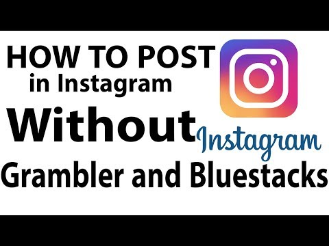 how to post on instagram by Pc/Laptop | How to upload photo on Insta 2017 it's free | No Bluestack