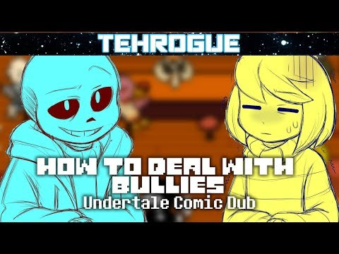 Undertale Comic Dub - How to Deal with Bullies [ft BabyFrisk]