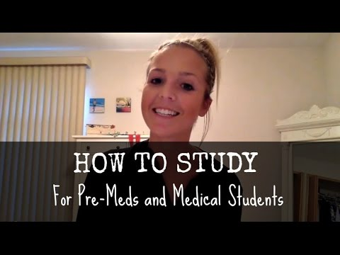 How to study as a pre-med and in medical school