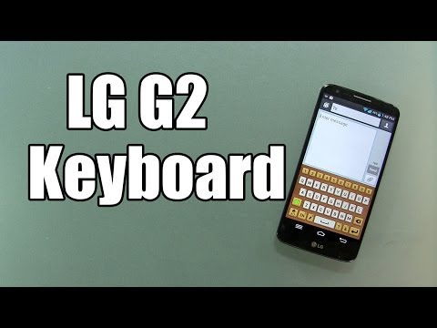 LG G2 Keyboard Review