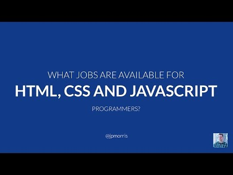What IT Jobs Are Available For HTML, CSS and Javascript Programmers?