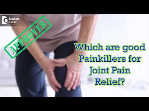 Which are good Painkillers for Joint Pain Relief? - Dr. Ram Prabhoo