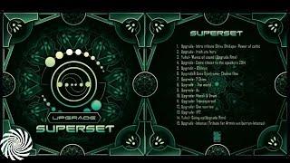 Upgrade- Psytrance Super Set [Free Download]