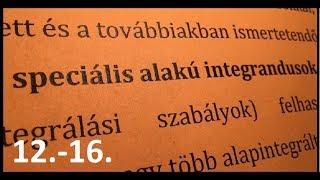 7e3fe0aa7 Integrálszámítás (határozatlan integrál, speciális alakú ...