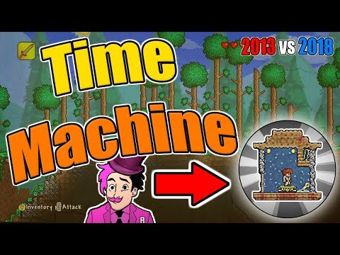 Terraria: I TIME TRAVEL FROM 2018 TO 2013! (REAL TIME MACHINE)