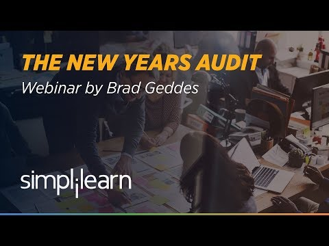 The New Years Audit | Webinar by Brad Geddes | Simplilearn Webinar | PPC Webinar