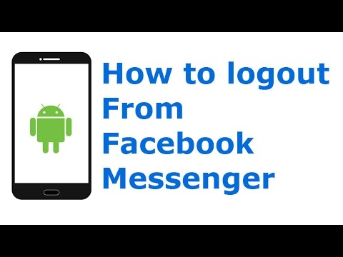 How To Log Out From Facebook Messenger on Android Platform (Quick Way)