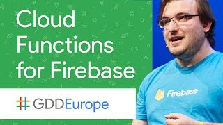 What can I do with Cloud Functions for Firebase? All the Things (GDD Europe