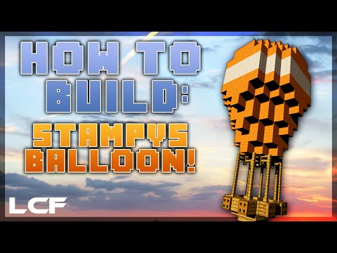 How to build Stampy's Hot Air Balloon! - Minecraft tutorial