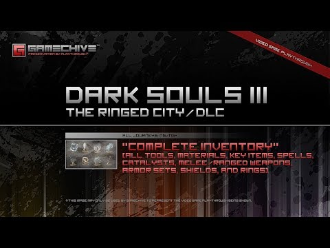 Dark Souls 3 DLC (PS4) Gamechive (The Ringed City: Complete Inventory & All Items) [NG/NG+]