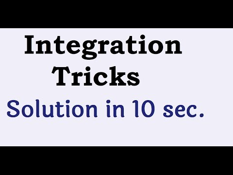 Integration Shortcuts and Tricks : M2 : Class 12