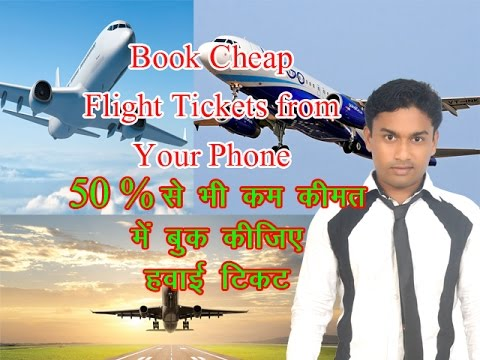 How to Book Cheap Flight Tickets From Phone