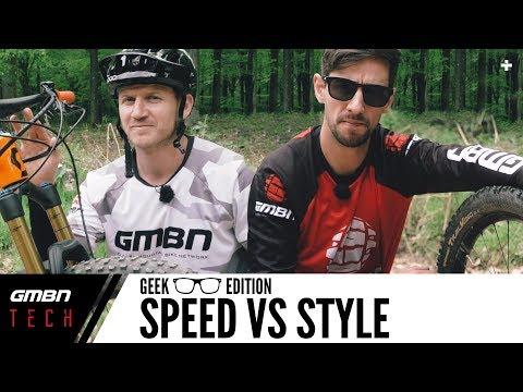 Speed Vs Style Mountain Bike Setup Differences | GMBN Tech Geek Edition