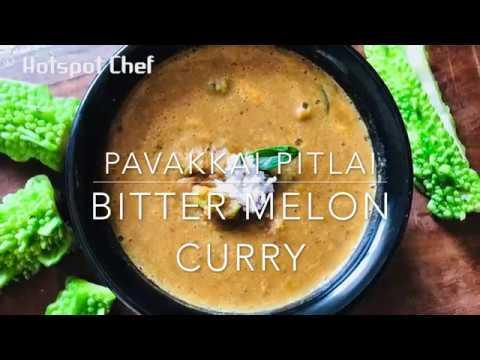 pavakkai pitlai | bitter gourd pitlai recipe | bitter melon curry